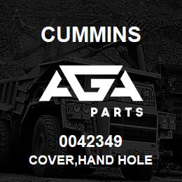 0042349 Cummins COVER,HAND HOLE | AGA Parts