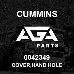 0042349 Cummins COVER,HAND HOLE | AGA Parts
