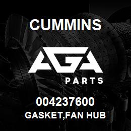 004237600 Cummins GASKET,FAN HUB | AGA Parts
