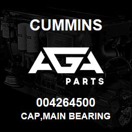 004264500 Cummins CAP,MAIN BEARING | AGA Parts