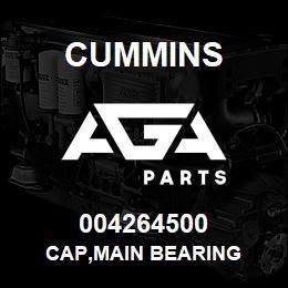 004264500 Cummins CAP,MAIN BEARING   AGA Parts