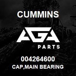 004264600 Cummins CAP,MAIN BEARING | AGA Parts