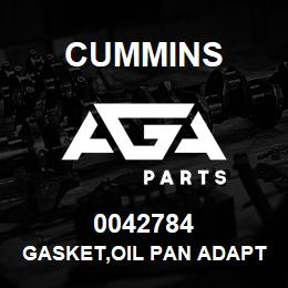 0042784 Cummins GASKET,OIL PAN ADAPTER | AGA Parts