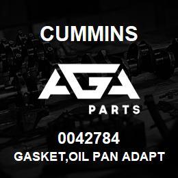 0042784 Cummins GASKET,OIL PAN ADAPTER   AGA Parts