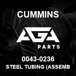 0043-0236 Cummins STEEL TUBING (ASSEMBLY) | AGA Parts