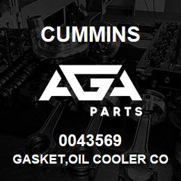 0043569 Cummins GASKET,OIL COOLER CORE | AGA Parts