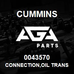0043570 Cummins CONNECTION,OIL TRANSFER   AGA Parts