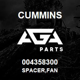 004358300 Cummins SPACER,FAN | AGA Parts