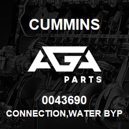0043690 Cummins CONNECTION,WATER BYPASS | AGA Parts
