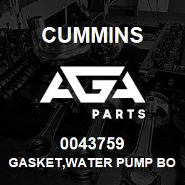 0043759 Cummins GASKET,WATER PUMP BODY | AGA Parts