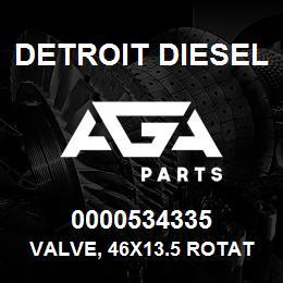 0000534335 Detroit Diesel Valve, 46x13.5 Rotator | AGA Parts