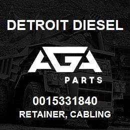 0015331840 Detroit Diesel Retainer, Cabling | AGA Parts