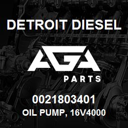 0021803401 Detroit Diesel Oil Pump, 16V4000 | AGA Parts
