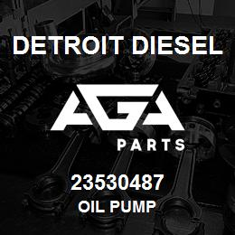 23530487 Detroit Diesel Oil Pump | AGA Parts
