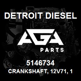 5146734 Detroit Diesel Crankshaft, 12V71, 10-Bolt | AGA Parts