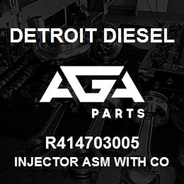 R414703005 Detroit Diesel INJECTOR ASM WITH CORE | AGA Parts