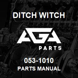 053-1010 PARTS MANUAL - 053-1010 - Ditch Witch spare part