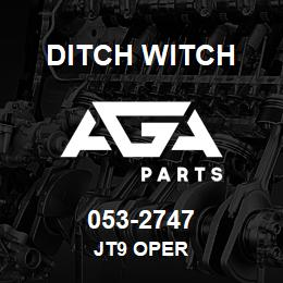 053-2747 Ditch Witch JT9 OPER | AGA Parts
