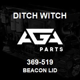 369-519 Ditch Witch BEACON LID | AGA Parts