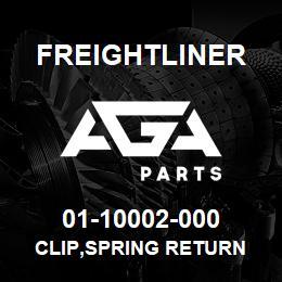 01-10002-000 Freightliner CLIP,SPRING RETURN | AGA Parts