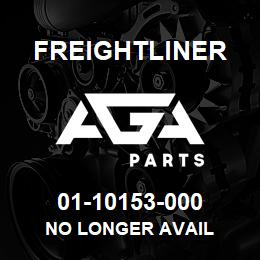 01-10153-000 Freightliner NO LONGER AVAIL | AGA Parts