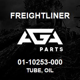 01-10253-000 Freightliner TUBE, OIL | AGA Parts
