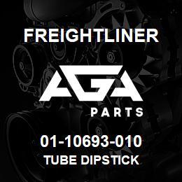 01-10693-010 Freightliner TUBE DIPSTICK | AGA Parts