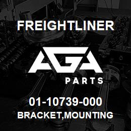 01-10739-000 Freightliner BRACKET,MOUNTING | AGA Parts