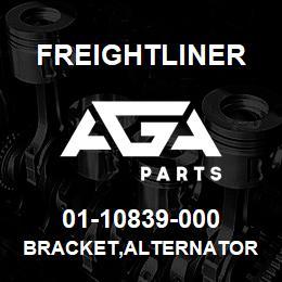 01-10839-000 Freightliner BRACKET,ALTERNATOR   AGA Parts