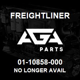 01-10858-000 Freightliner NO LONGER AVAIL | AGA Parts