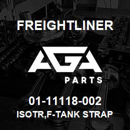01-11118-002 Freightliner ISOTR,F-TANK STRAP | AGA Parts
