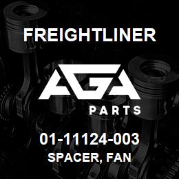 01-11124-003 Freightliner SPACER, FAN | AGA Parts