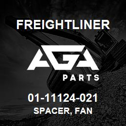01-11124-021 Freightliner SPACER, FAN | AGA Parts