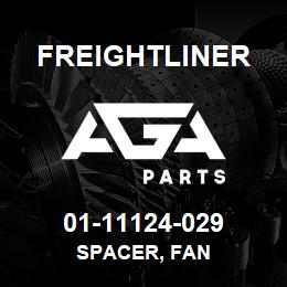 01-11124-029 Freightliner SPACER, FAN | AGA Parts