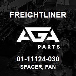 01-11124-030 Freightliner SPACER, FAN | AGA Parts
