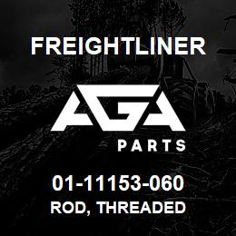 01-11153-060 Freightliner ROD, THREADED | AGA Parts