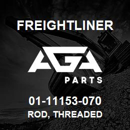 01-11153-070 Freightliner ROD, THREADED | AGA Parts