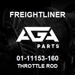 01-11153-160 Freightliner THROTTLE ROD | AGA Parts