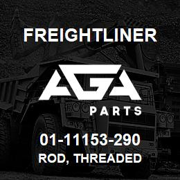 01-11153-290 Freightliner ROD, THREADED | AGA Parts