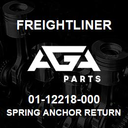 01-12218-000 Freightliner SPRING ANCHOR RETURN P | AGA Parts