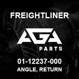 01-12237-000 Freightliner ANGLE, RETURN | AGA Parts