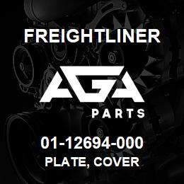 01-12694-000 Freightliner PLATE, COVER | AGA Parts