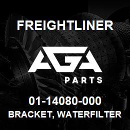 01-14080-000 Freightliner BRACKET, WATERFILTER | AGA Parts