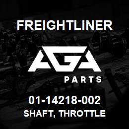 01-14218-002 Freightliner SHAFT, THROTTLE | AGA Parts