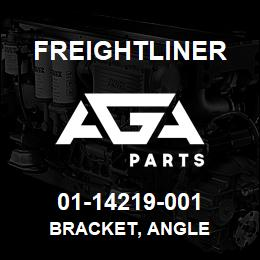 01-14219-001 Freightliner BRACKET, ANGLE | AGA Parts