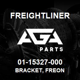 01-15327-000 Freightliner BRACKET, FREON | AGA Parts