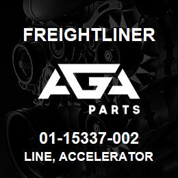 01-15337-002 Freightliner LINE, ACCELERATOR | AGA Parts