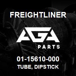 01-15610-000 Freightliner TUBE, DIPSTICK | AGA Parts