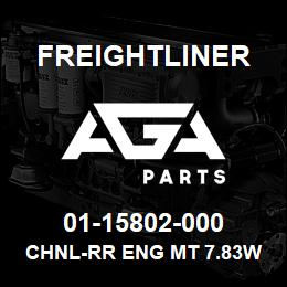 01-15802-000 Freightliner CHNL-RR ENG MT 7.83W | AGA Parts