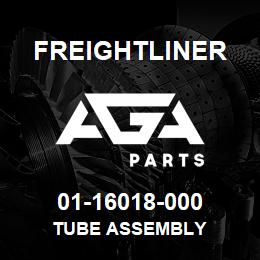01-16018-000 Freightliner TUBE ASSEMBLY | AGA Parts